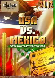 ПЯТНИЦА: USA vs. MEXICO в Shishas Happy Bar! Битва Бургера против Кесадильи!
